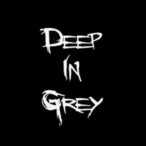 Deep In Grey - Deep In Grey