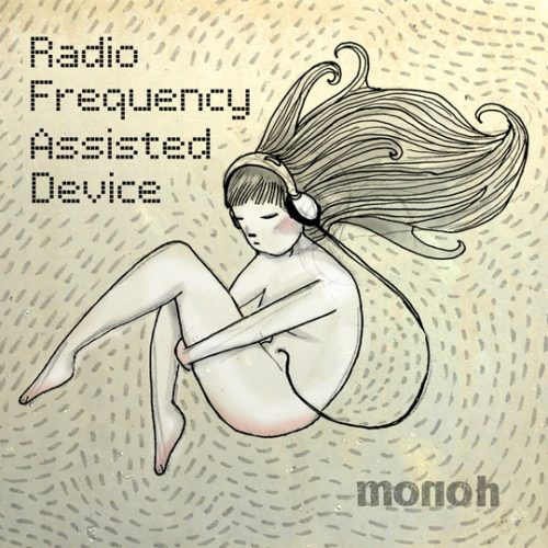Monoh - Radio Frequency Assisted Device
