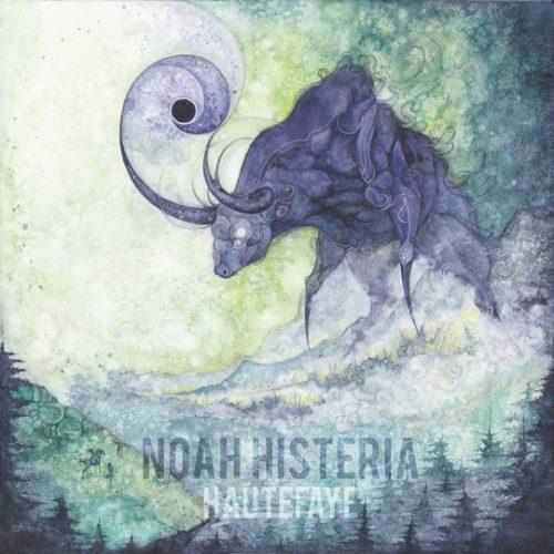 Noah Histeria - Hautefaye