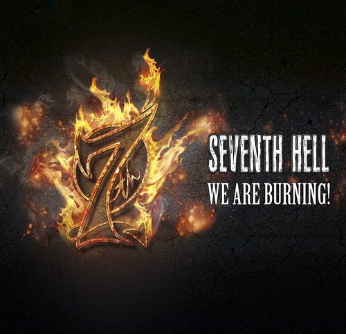 Seventh Hell - We are burning