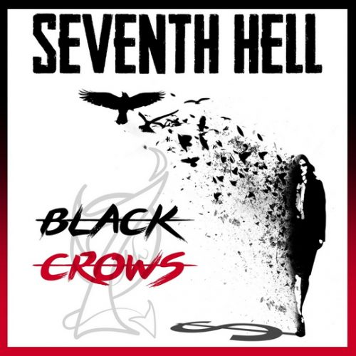 Seventh Hell - Black Crows