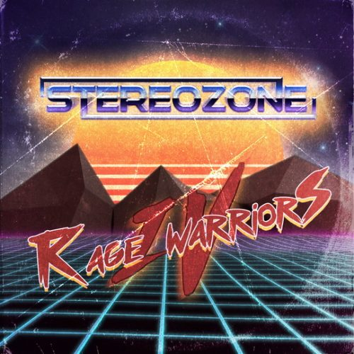 Stereozone - Rage Warriors