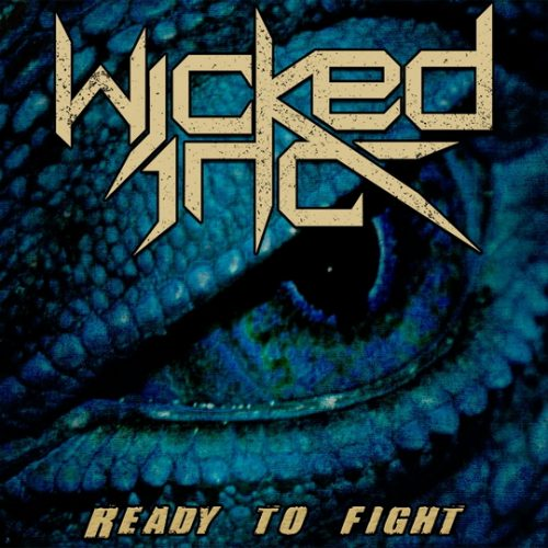 Wicked Inc - Ready To Fight